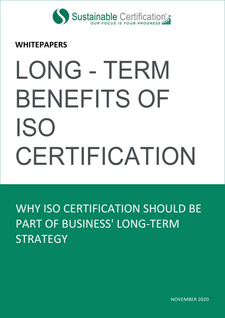 LONG – TERM BENEFITS OF ISO CERTIFICATION